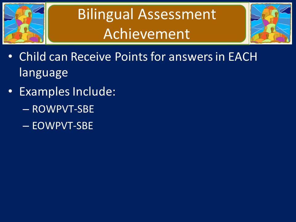 Bilingual Assessment Achievement