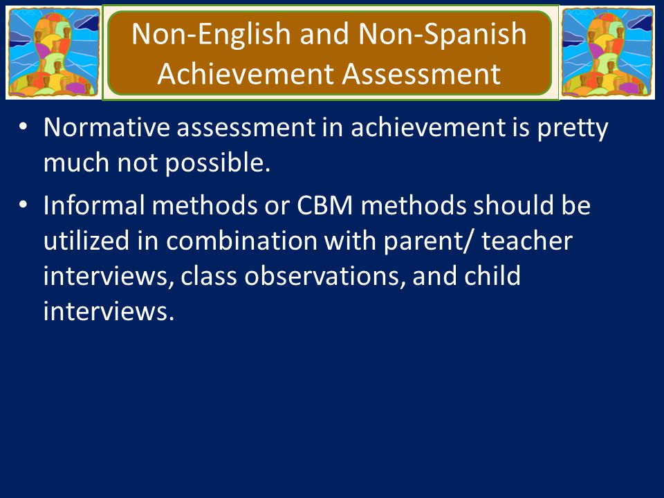 Non-English and Non-Spanish Achievement Assessment