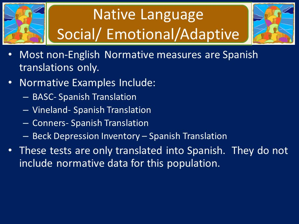 Native Language Social/ Emotional/Adaptive