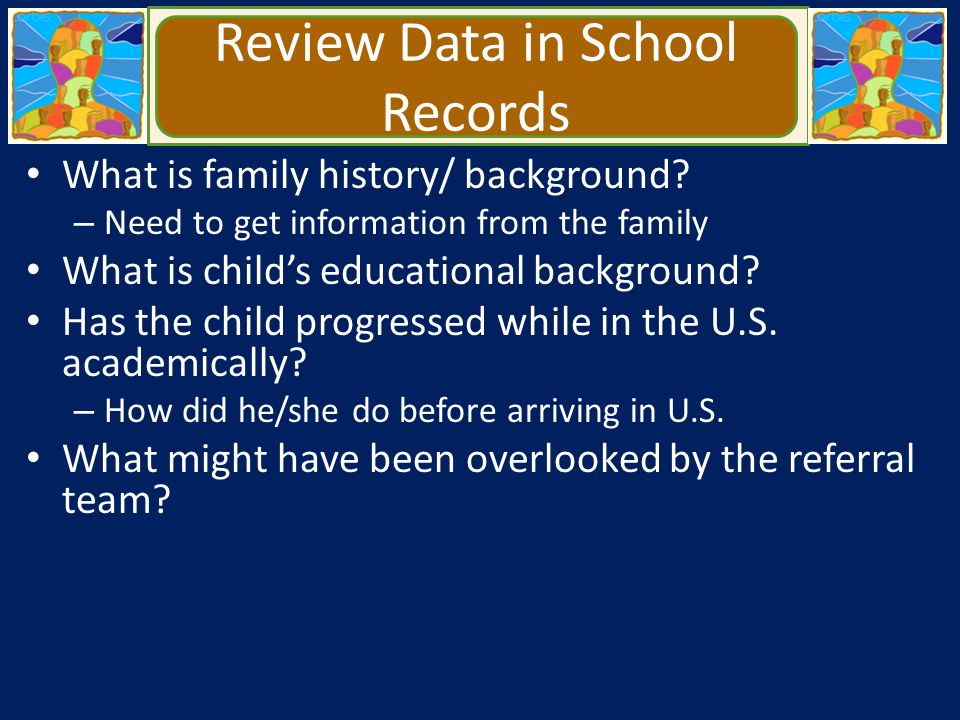 Review Data in School Records