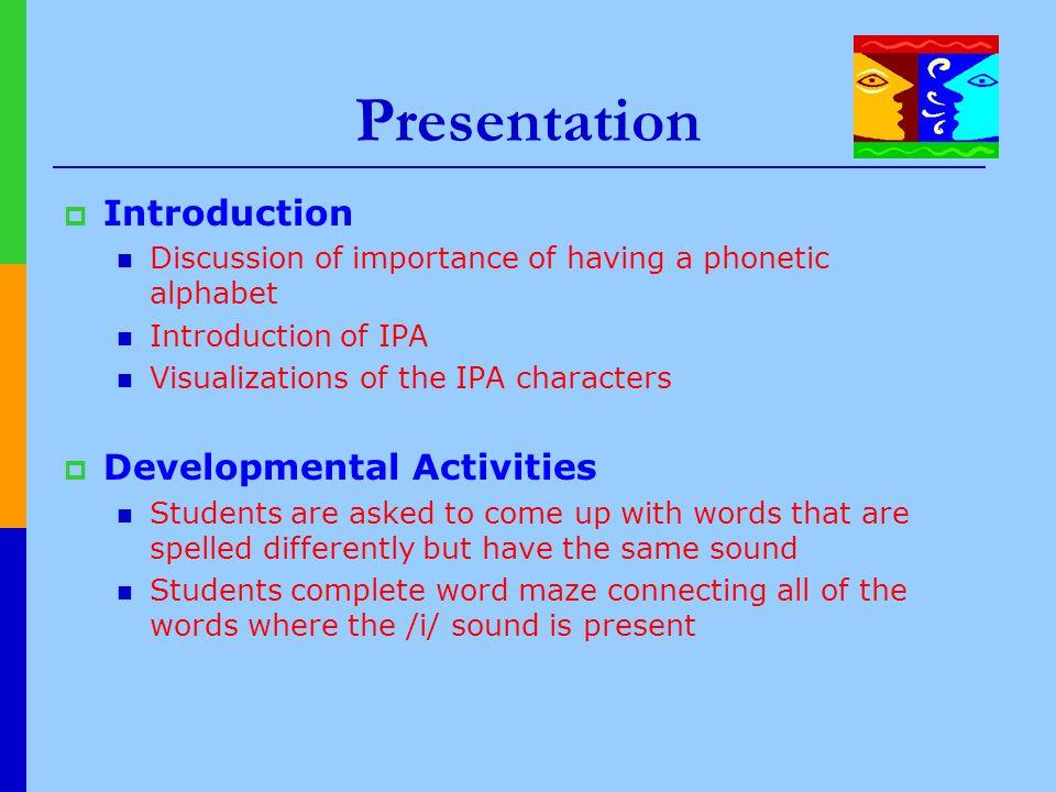 Presentation Introduction Developmental Activities