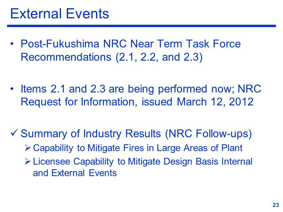 External Events Post-Fukushima NRC Near Term Task Force Recommendations (2.1, 2.2, and 2.3)