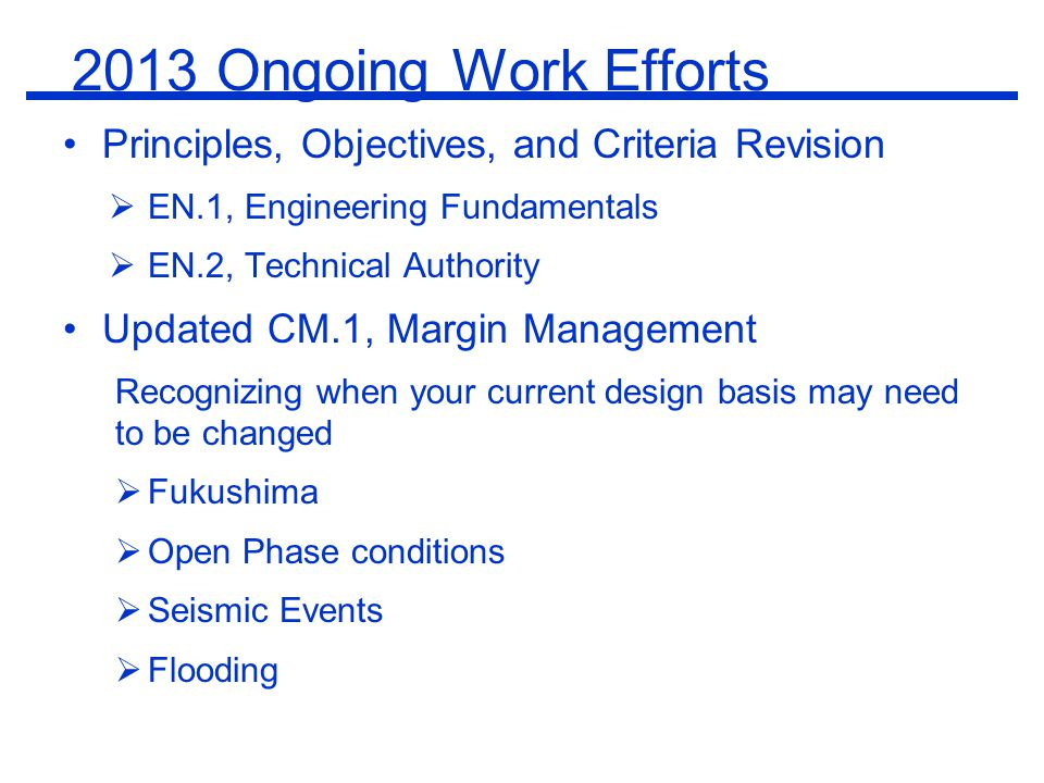 2013 Ongoing Work Efforts Principles, Objectives, and Criteria Revision. EN.1, Engineering Fundamentals.
