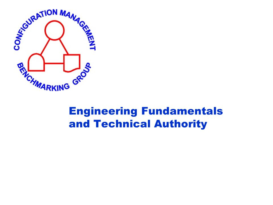 Engineering Fundamentals and Technical Authority