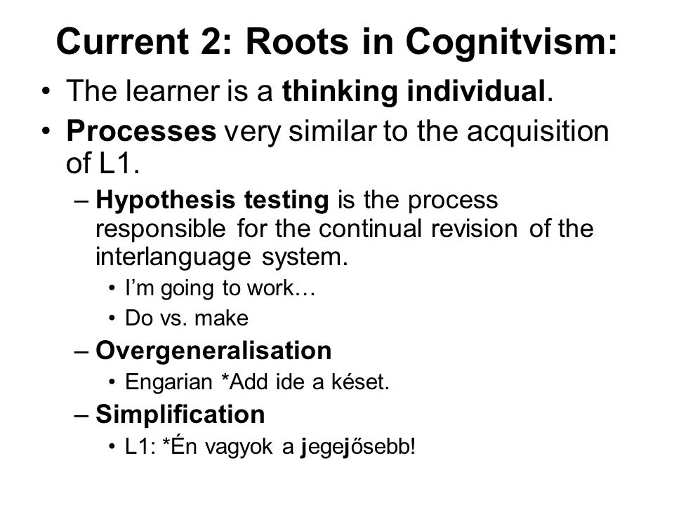 Current 2: Roots in Cognitvism: