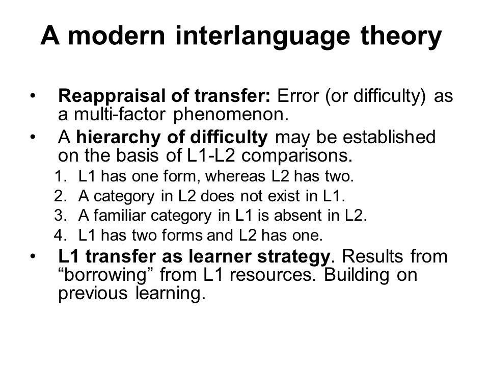 A modern interlanguage theory