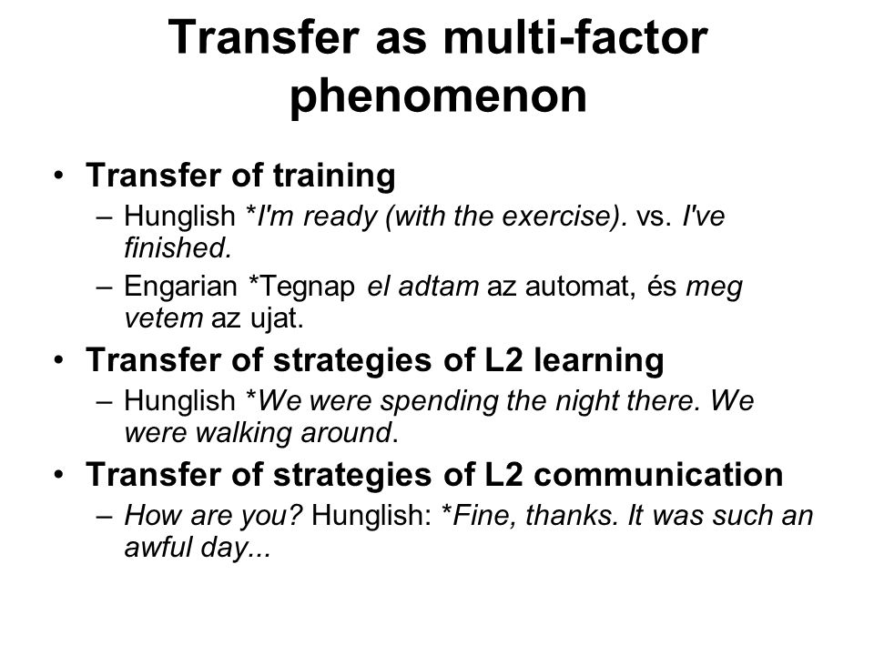Transfer as multi-factor phenomenon