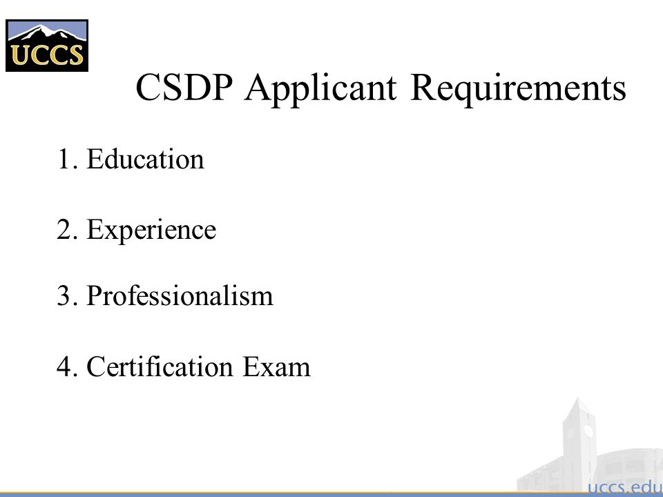 CSDP Applicant Requirements