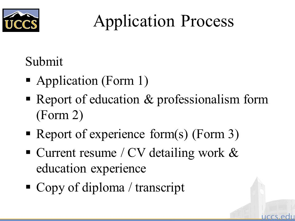 Application Process Submit Application (Form 1)