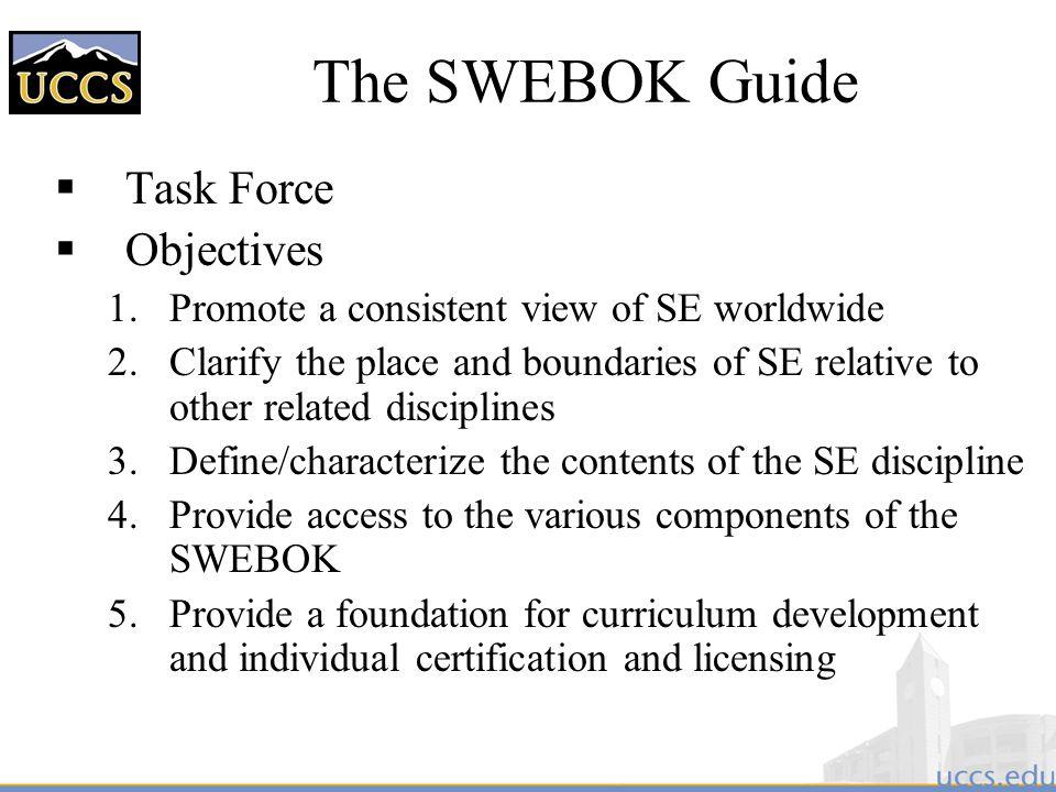 The SWEBOK Guide Task Force Objectives