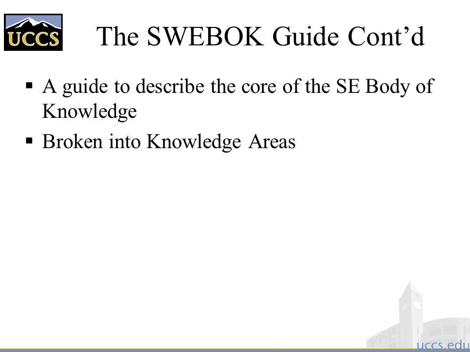 The SWEBOK Guide Cont'd