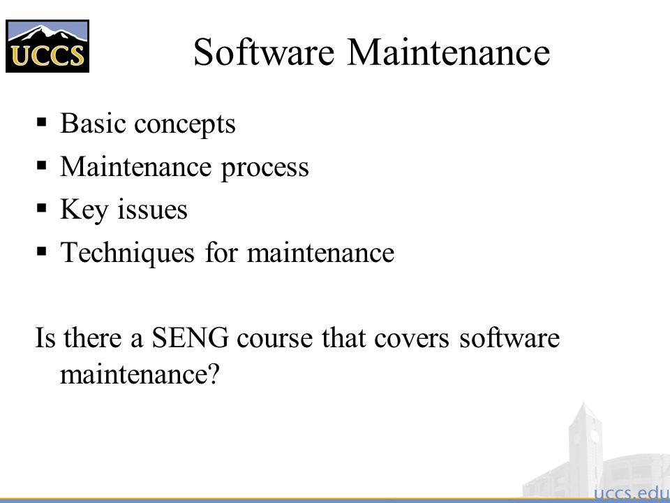 Software Maintenance Basic concepts Maintenance process Key issues