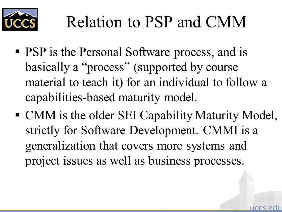 Relation to PSP and CMM