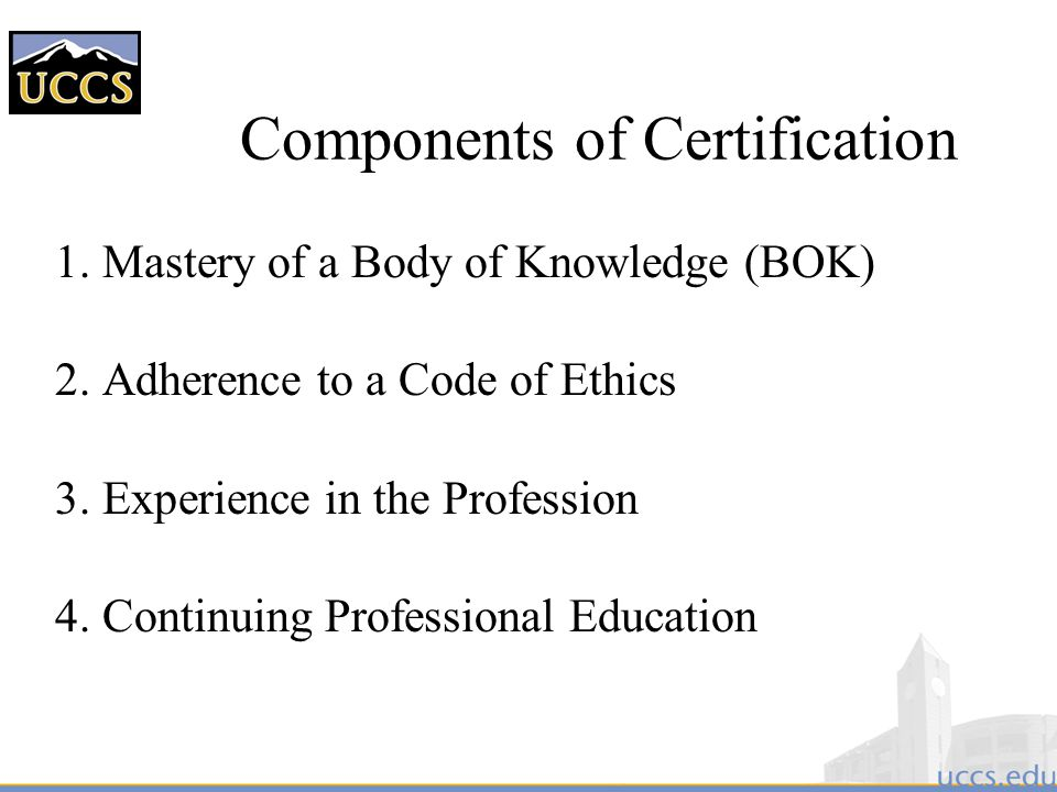 Components of Certification