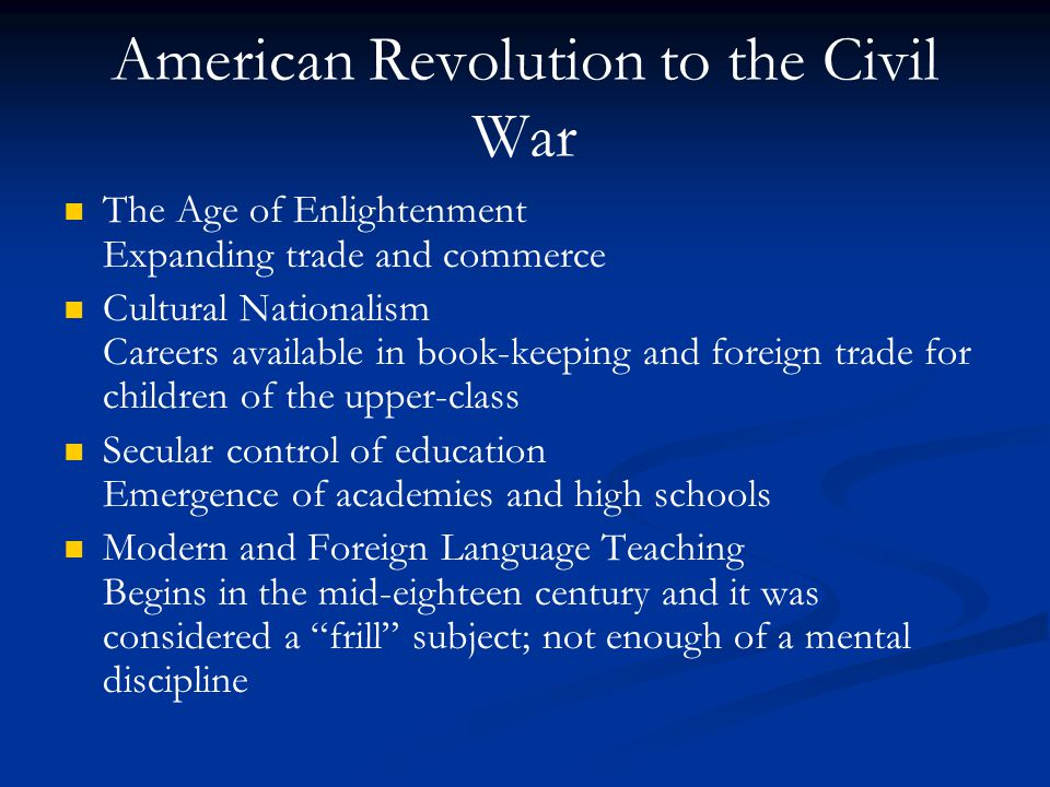 American Revolution to the Civil War