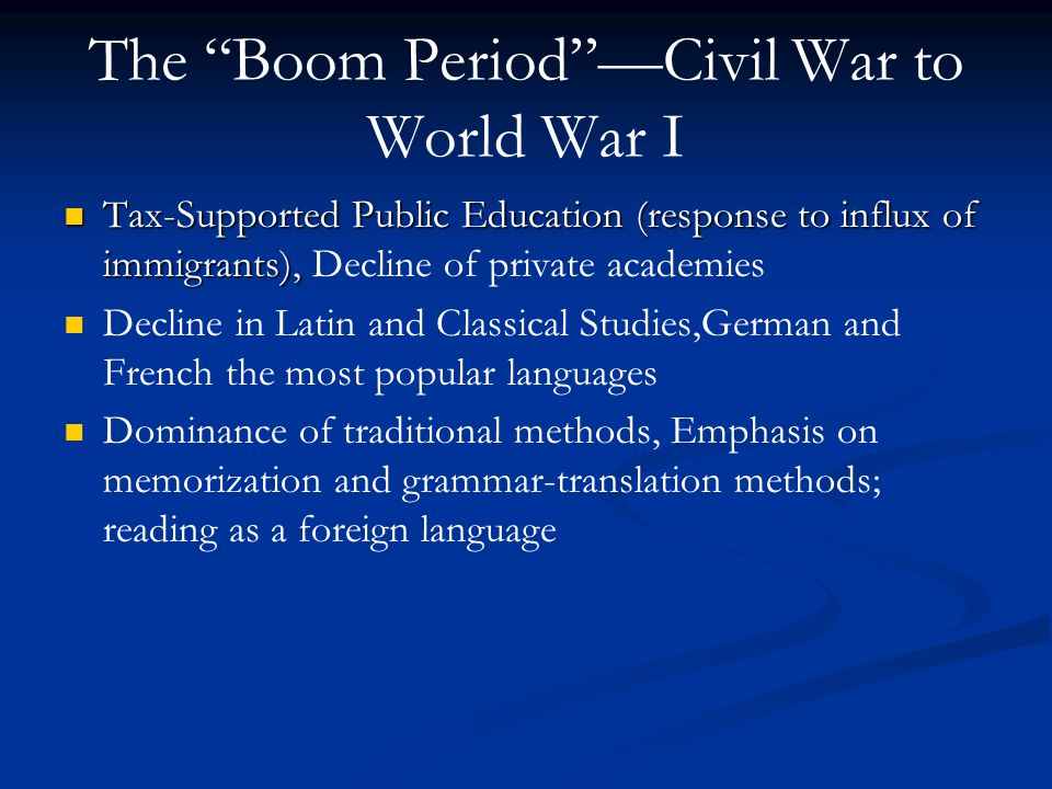 The Boom Period —Civil War to World War I