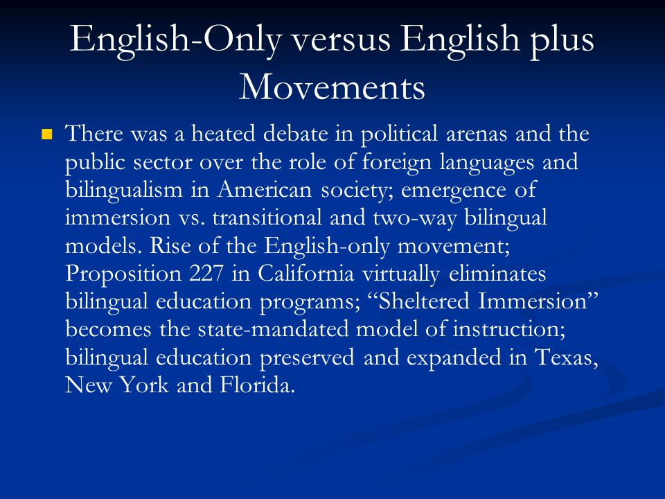 English-Only versus English plus Movements
