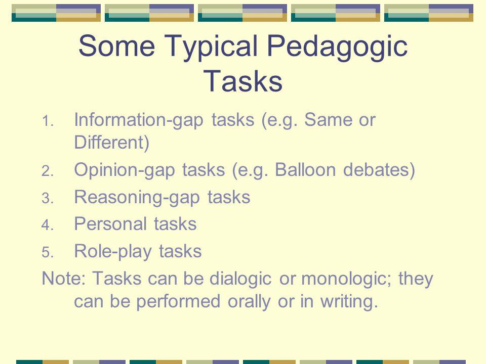 Some Typical Pedagogic Tasks