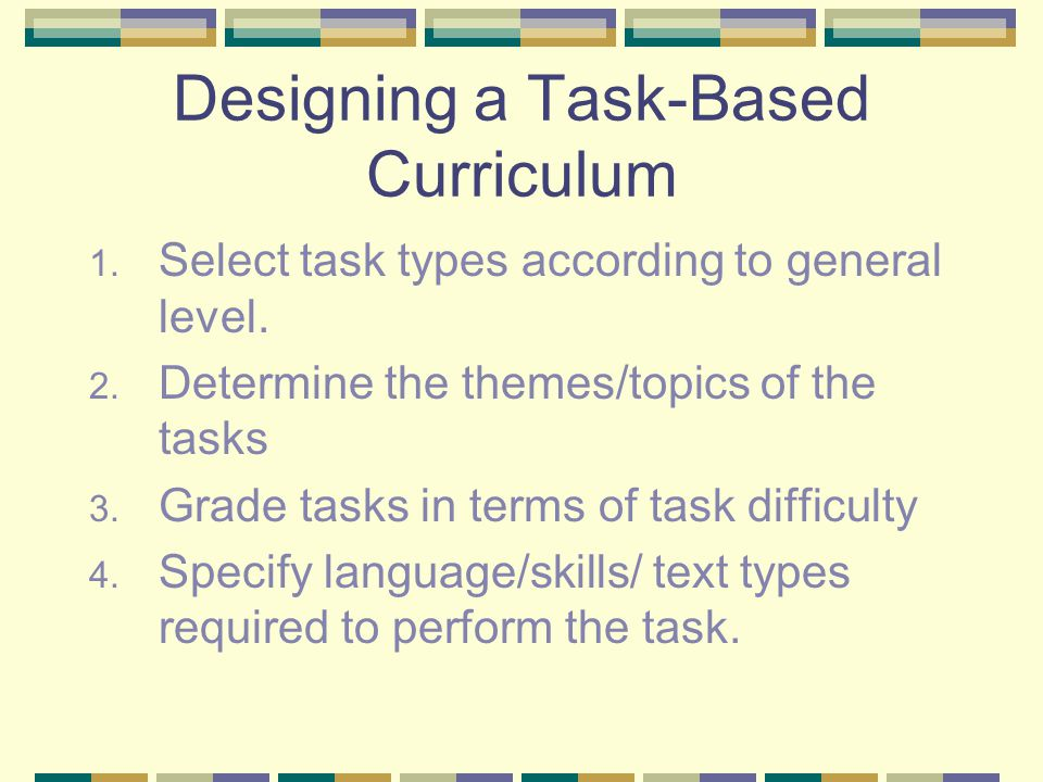 Designing a Task-Based Curriculum
