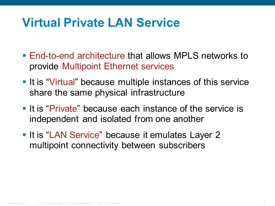Virtual Private LAN Service