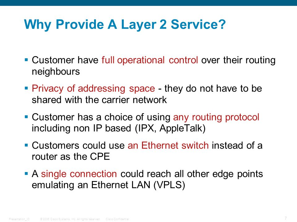 Why Provide A Layer 2 Service