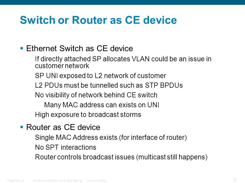 Switch or Router as CE device