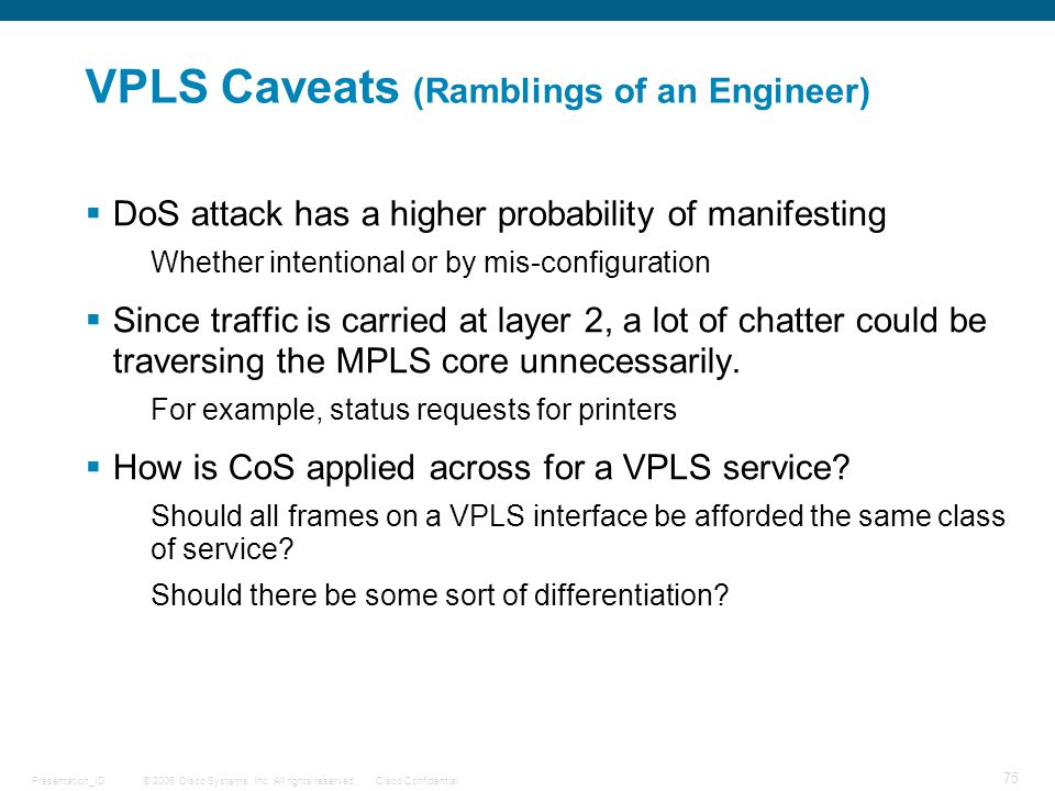 VPLS Caveats (Ramblings of an Engineer)
