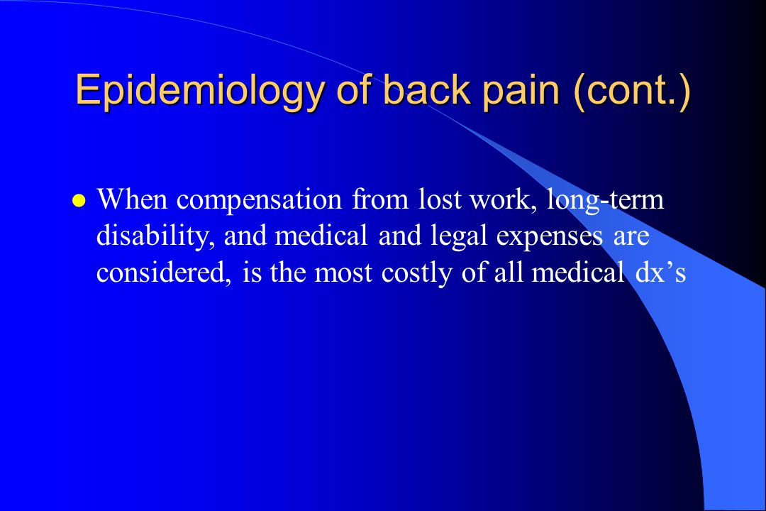 Epidemiology of back pain (cont.)