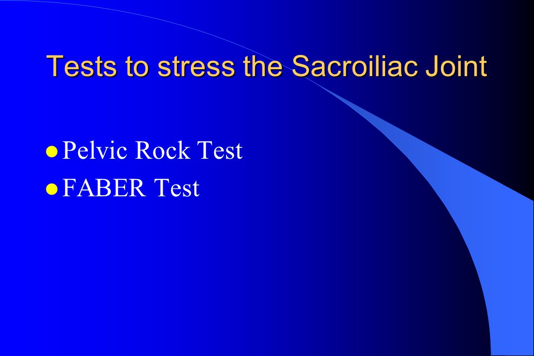 Tests to stress the Sacroiliac Joint
