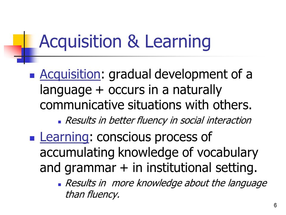 Acquisition & Learning