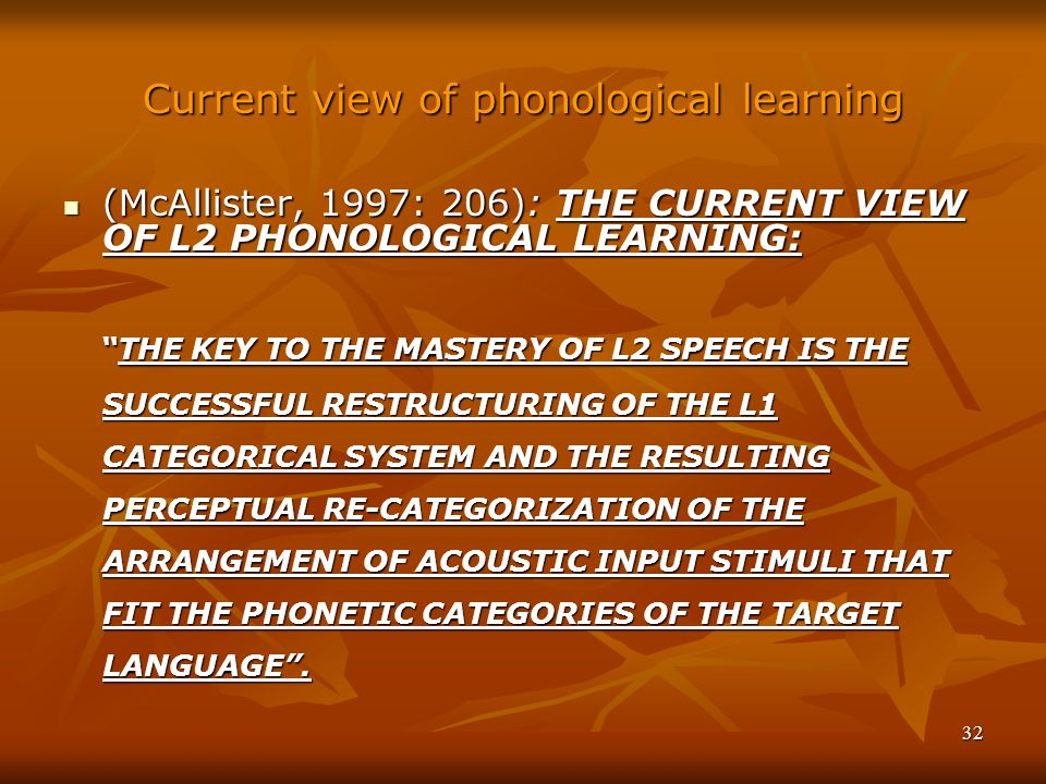 Current view of phonological learning
