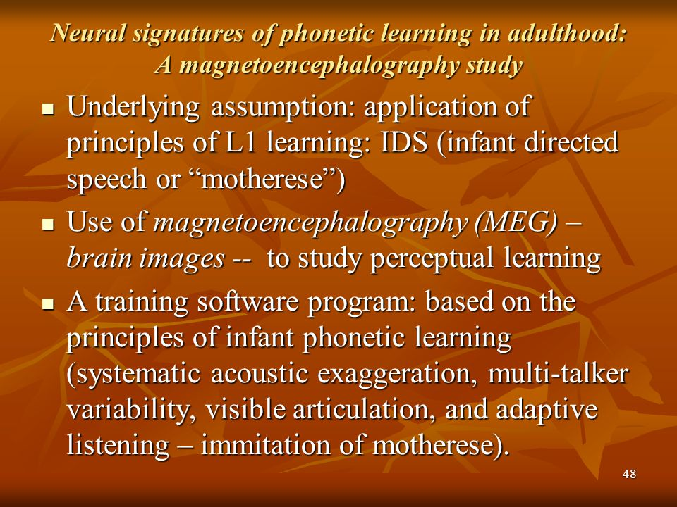 Neural signatures of phonetic learning in adulthood: A magnetoencephalography study