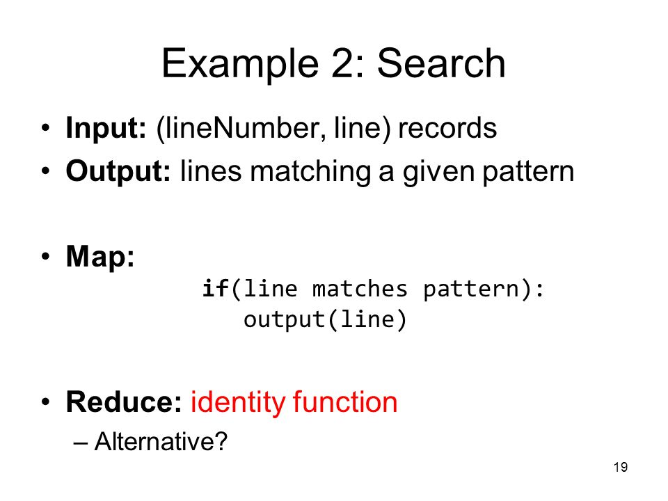 Example 2: Search Input: (lineNumber, line) records