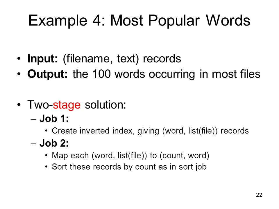 Example 4: Most Popular Words