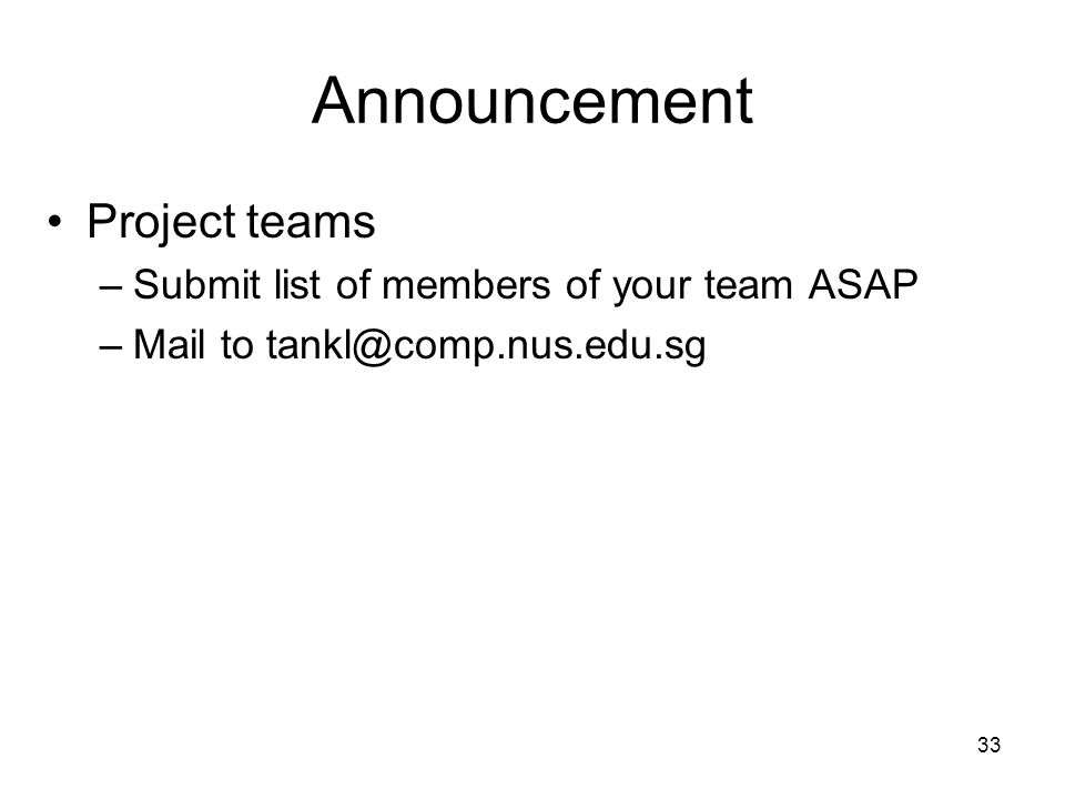 Announcement Project teams Submit list of members of your team ASAP