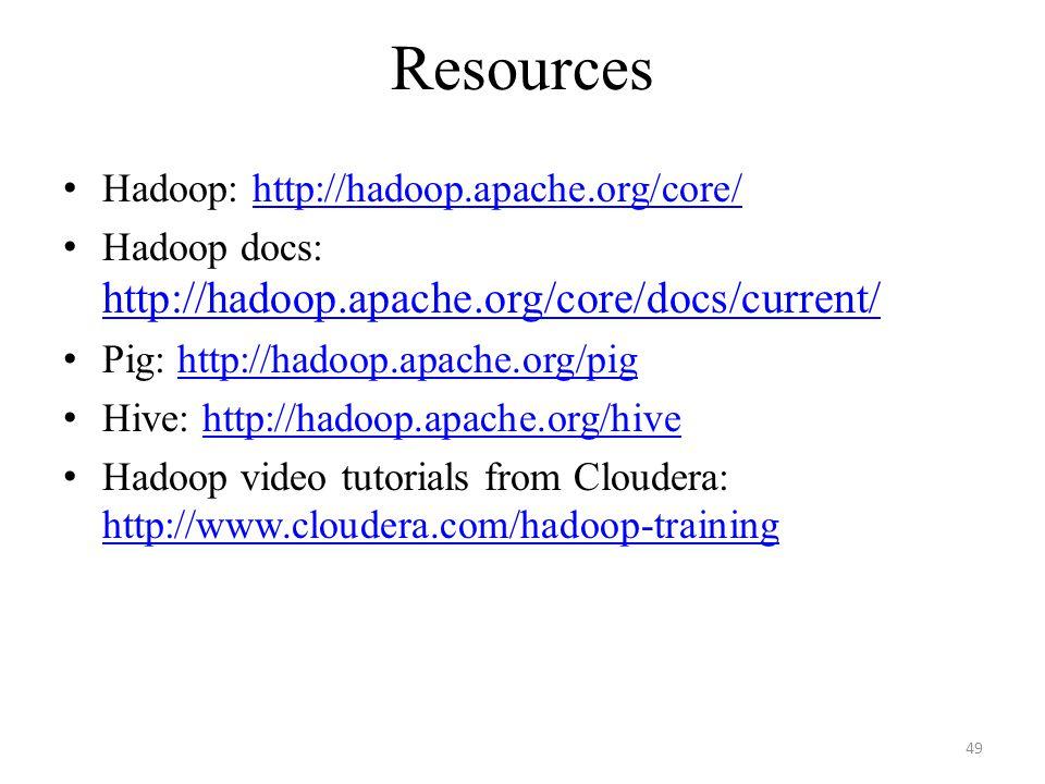 Resources Hadoop: http://hadoop.apache.org/core/