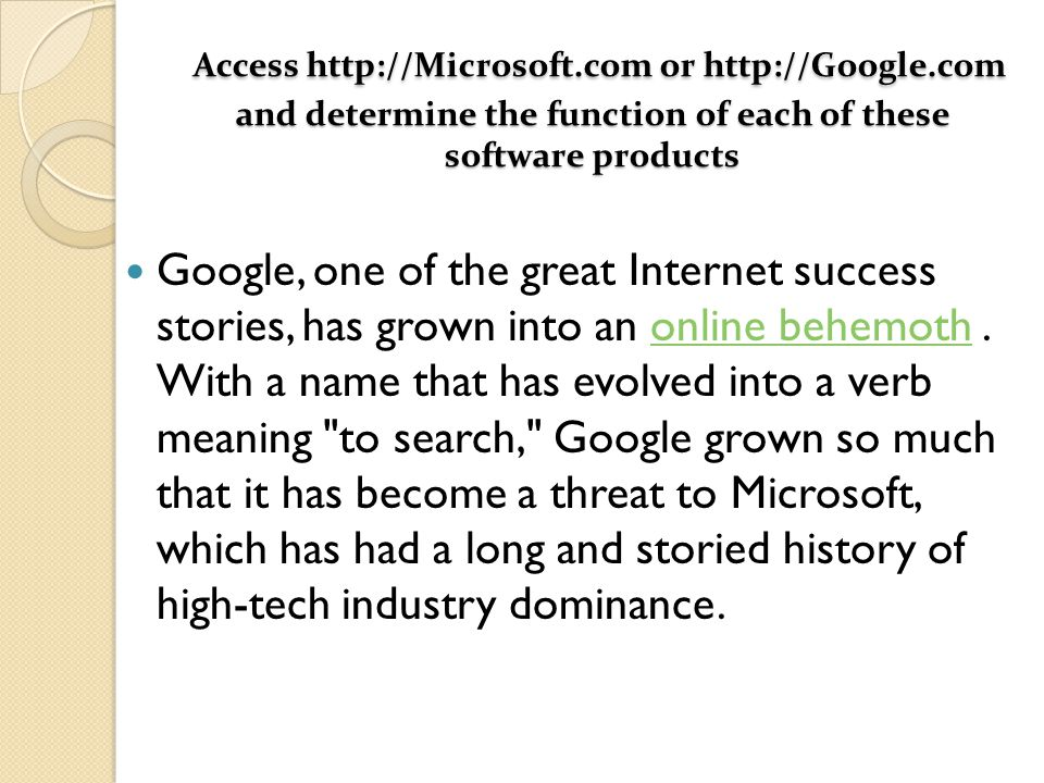 Access http://Microsoft. com or http://Google