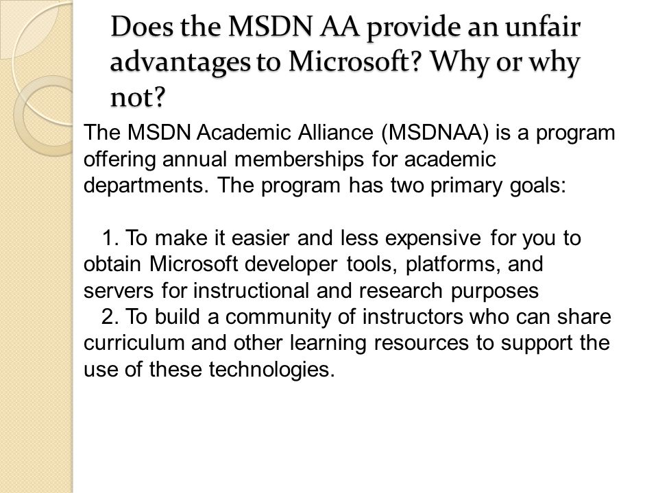 Does the MSDN AA provide an unfair advantages to Microsoft