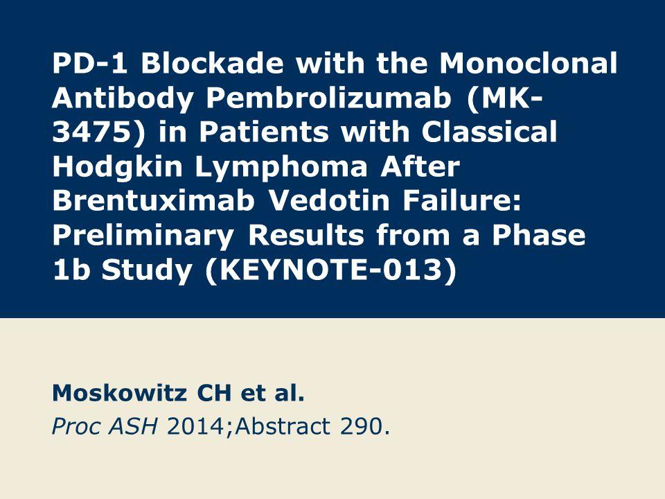 Moskowitz CH et al. Proc ASH 2014;Abstract 290.