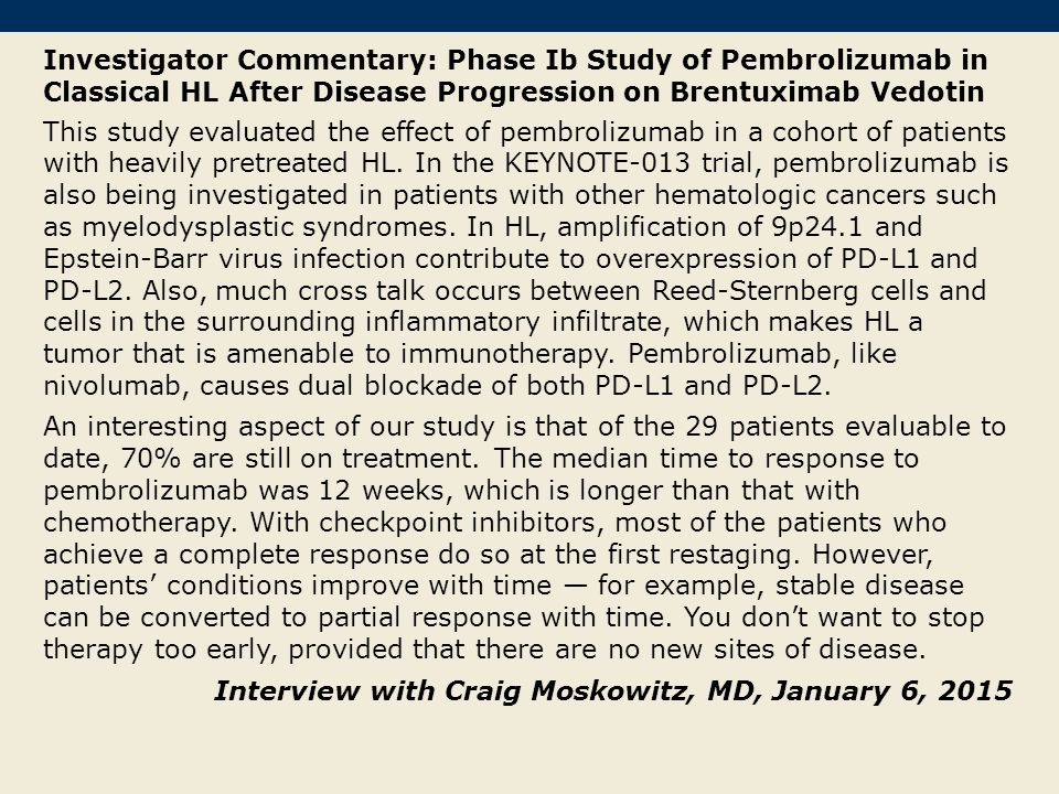 Investigator Commentary: Phase Ib Study of Pembrolizumab in Classical HL After Disease Progression on Brentuximab Vedotin