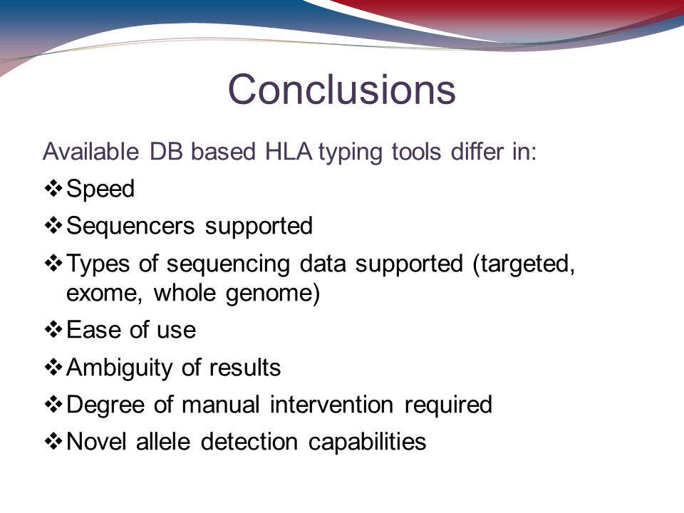 Conclusions Available DB based HLA typing tools differ in: Speed