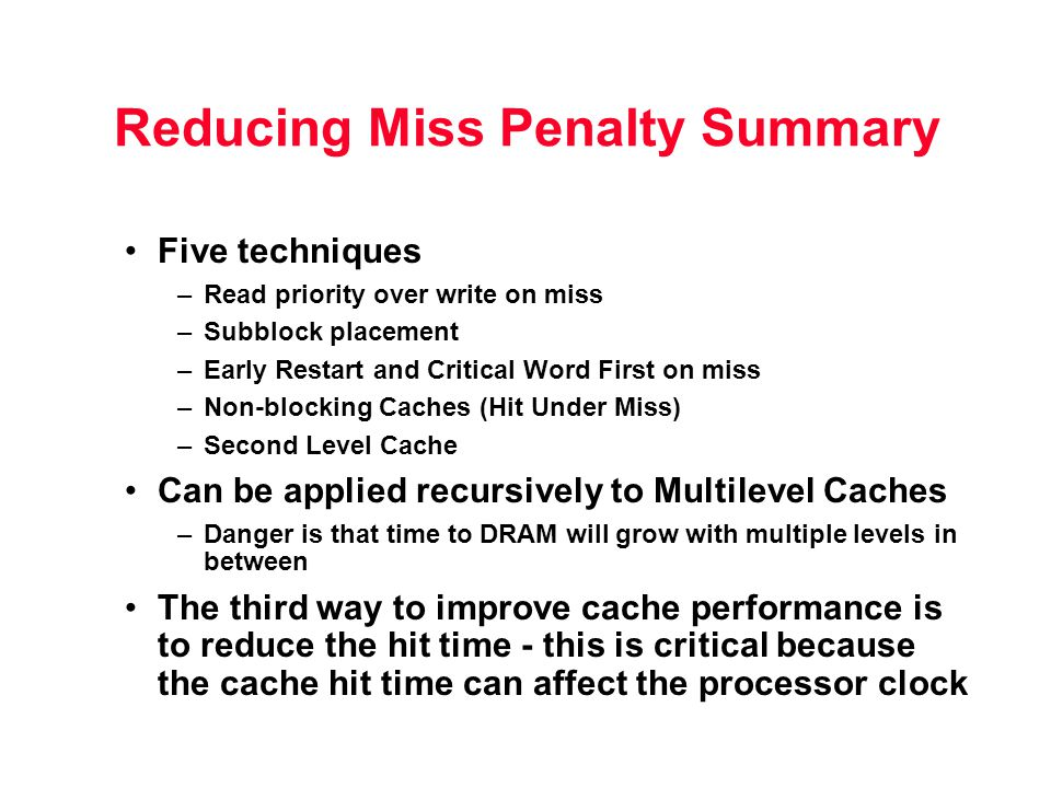 Reducing Miss Penalty Summary