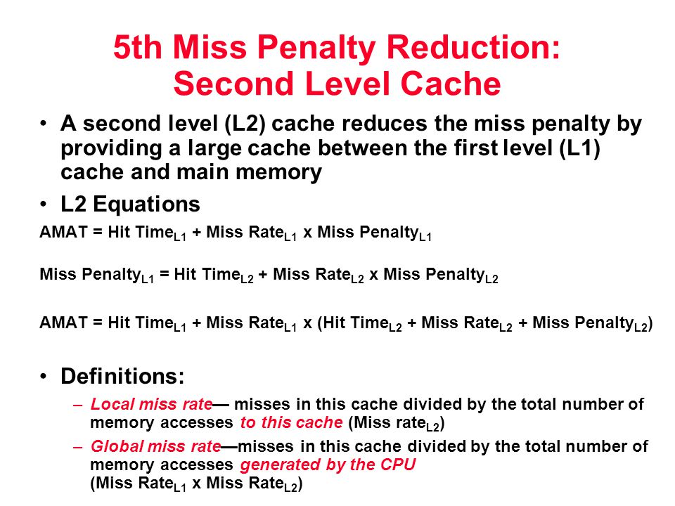 5th Miss Penalty Reduction: Second Level Cache