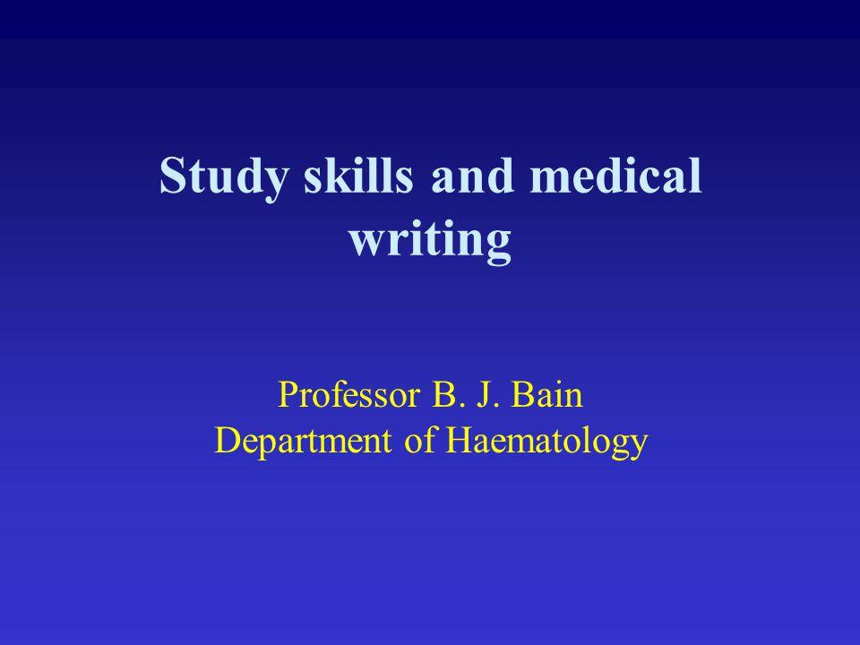 Study skills and medical writing