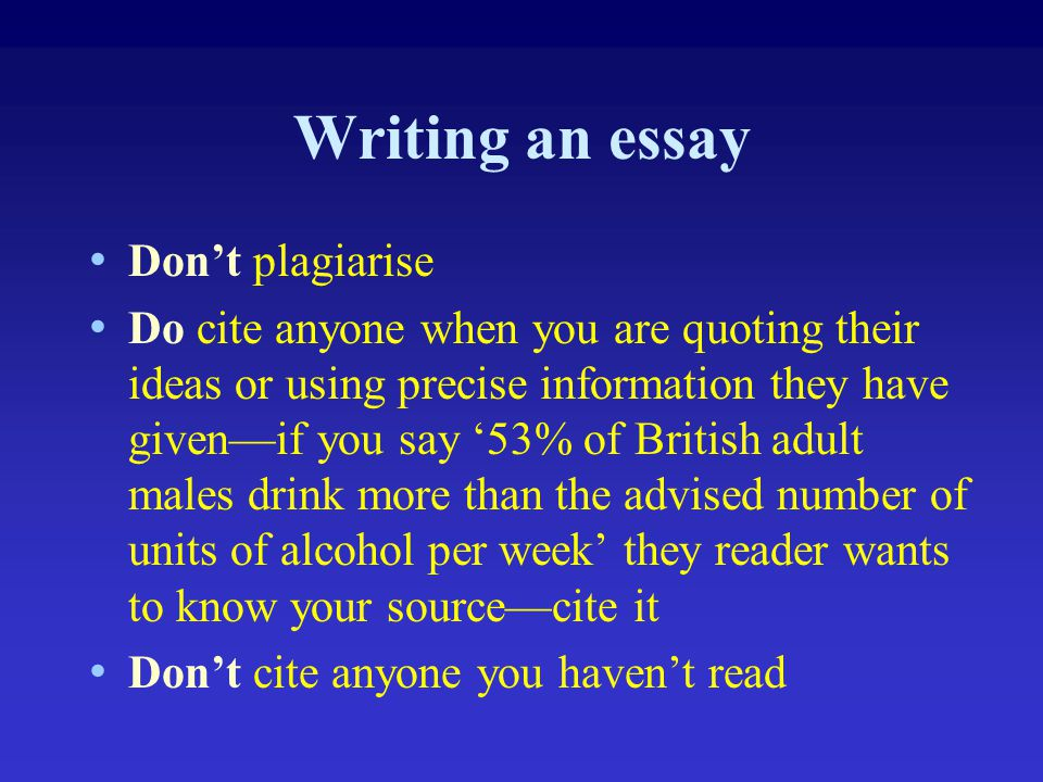 Writing an essay Don't plagiarise