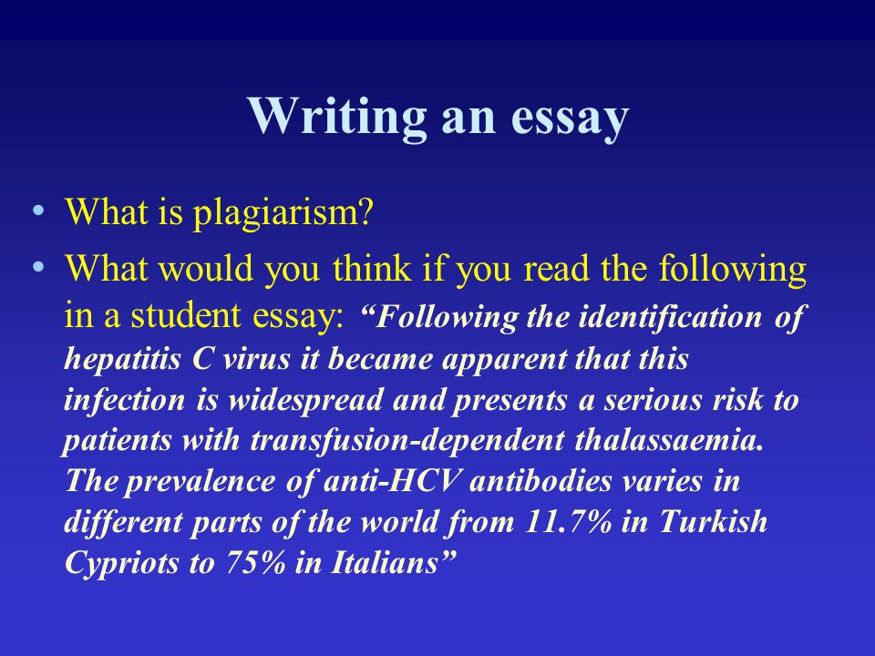 Writing an essay What is plagiarism