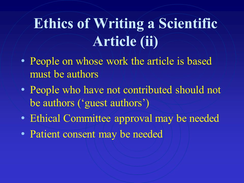 Ethics of Writing a Scientific Article (ii)