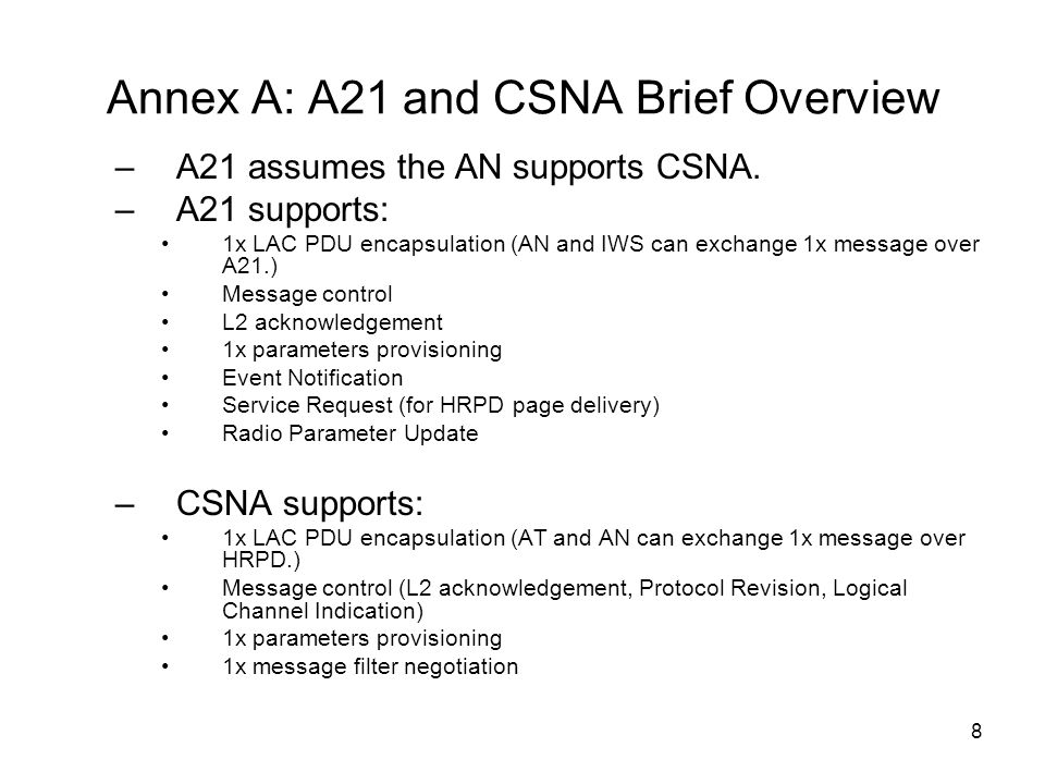 Annex A: A21 and CSNA Brief Overview