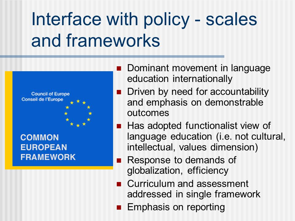 Interface with policy - scales and frameworks