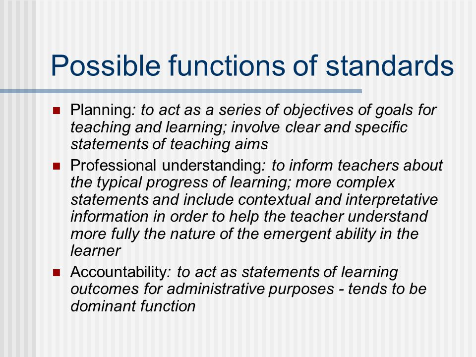 Possible functions of standards